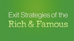 exit strategies of the rich and famous video